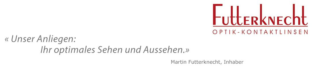 Optik Futterknecht Slogan